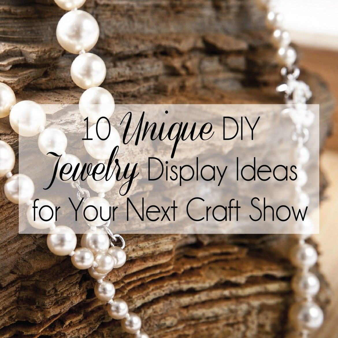 10 Unique Diy Jewelry Display Ideas For Your Next Craft Show Diy