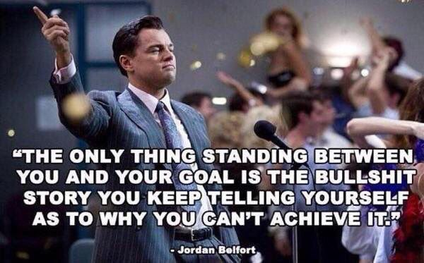 No excuses! | Money quotes, Jordan belfort quotes, Movie quotes