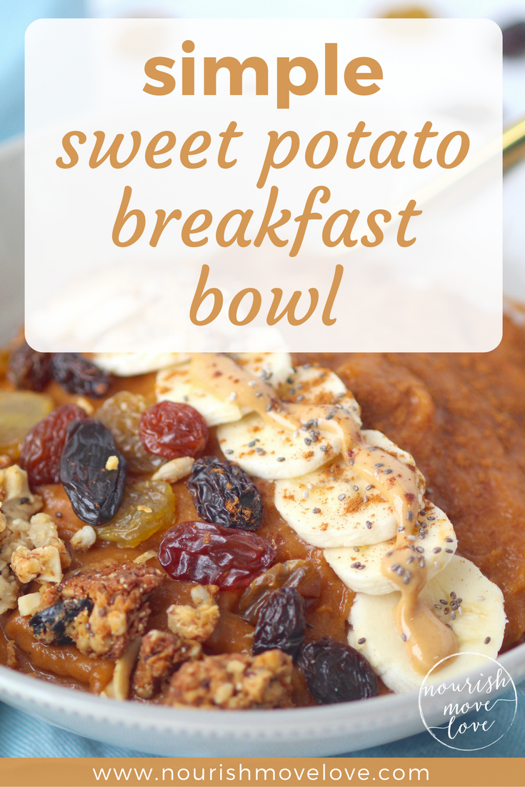 Simple Sweet Potato Breakfast Bowl | www.nourishmovelove.com