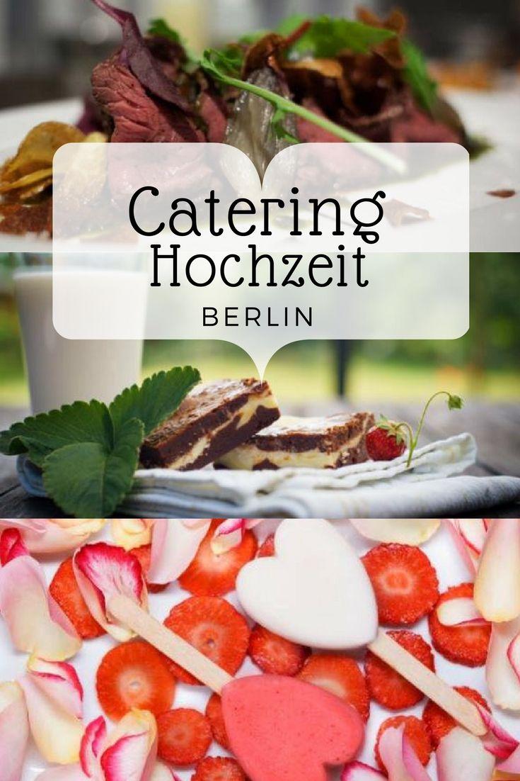 Verwöhnen Sie Ihre Hochzeitsgäste mit den bestem Catering Berlins ...