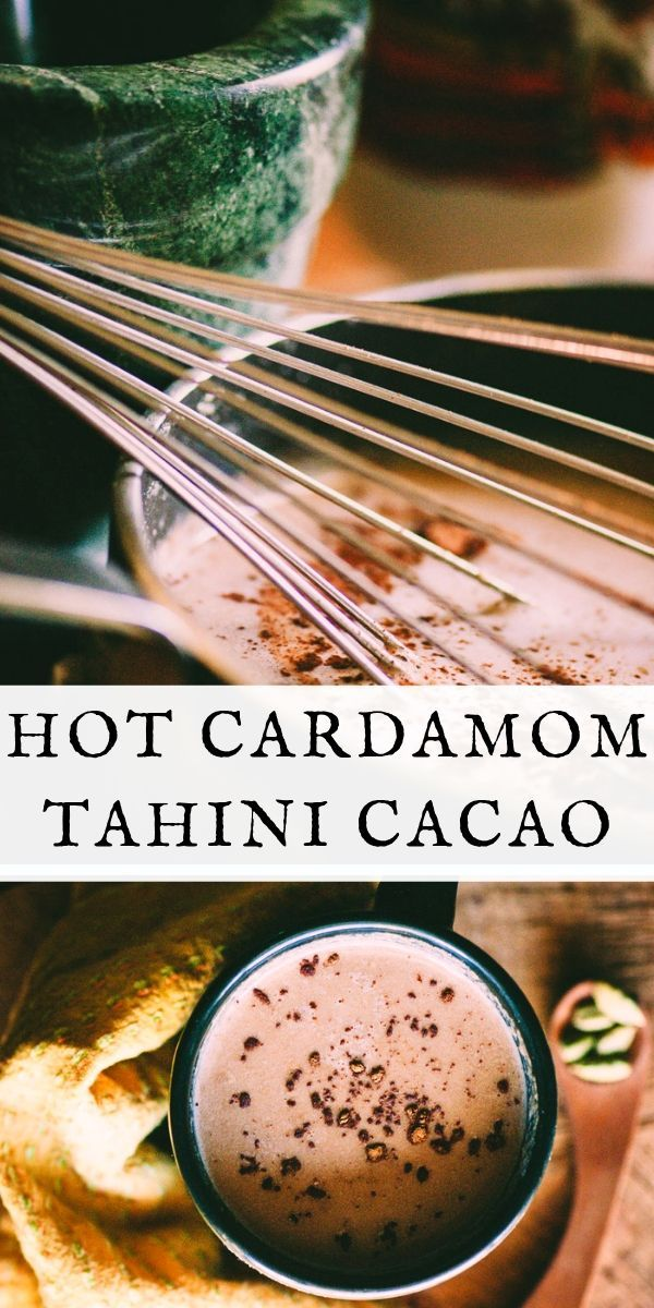 Hot Cacao with Cardamom + Tahini (Vegan) A warm, healthy, tasty, comforting and nourishing take on hot chocolate. Vegan, gluten-free and full of heart-healthy cacao, delicious cardamom, and protein-rich tahini. The perfect winter beverage!