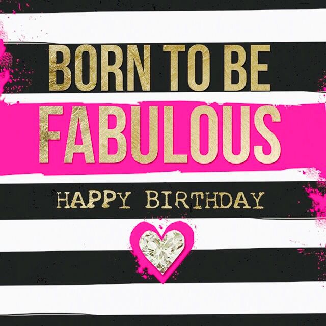 25th Birthday Quotes For Myself: Born To Be Fabulous