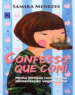 Confesso que Comi - Samira Menezes