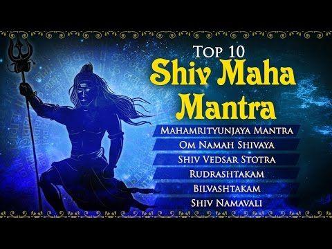 Top 10 Shiv Powerful Mantra Mahashivratri Special Mantra Bhakti Songs Youtube Mantras Most Powerful Mantra Bhakti Song