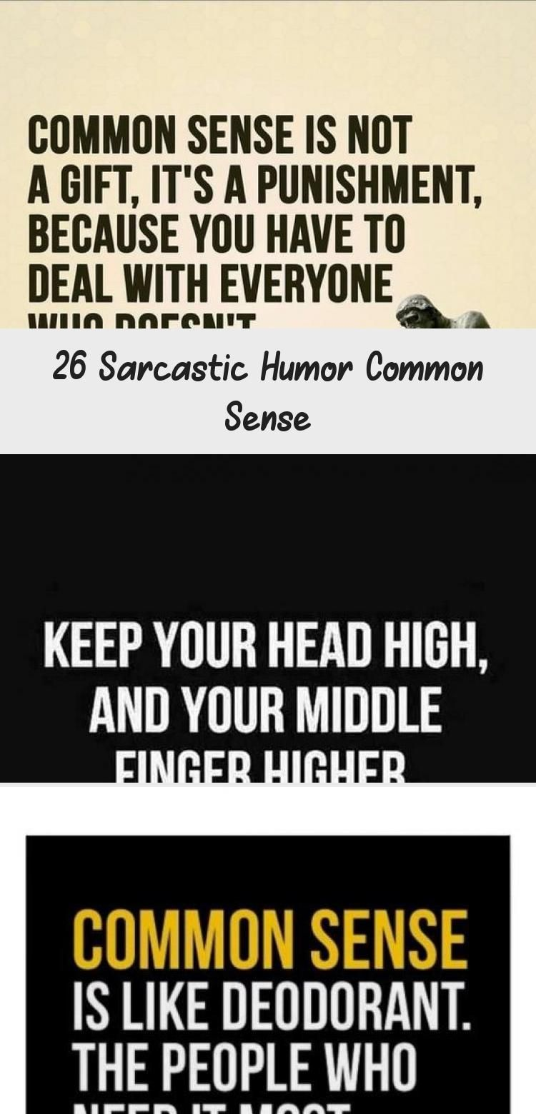My Blog In 2020 Common Sense Quotes Funny Quotes Sarcastic Humor