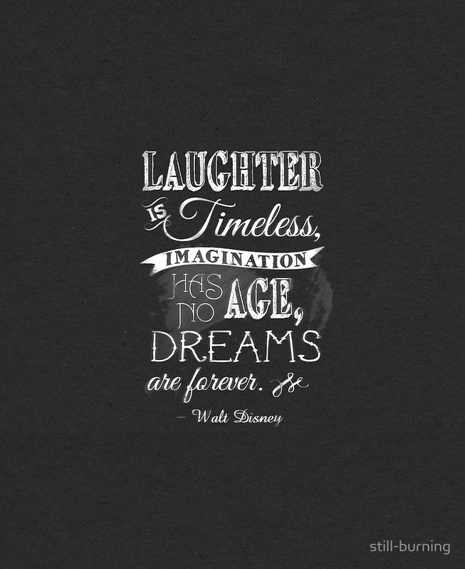 Walt Disney Quote - White on Black Chalk by still-burning ...