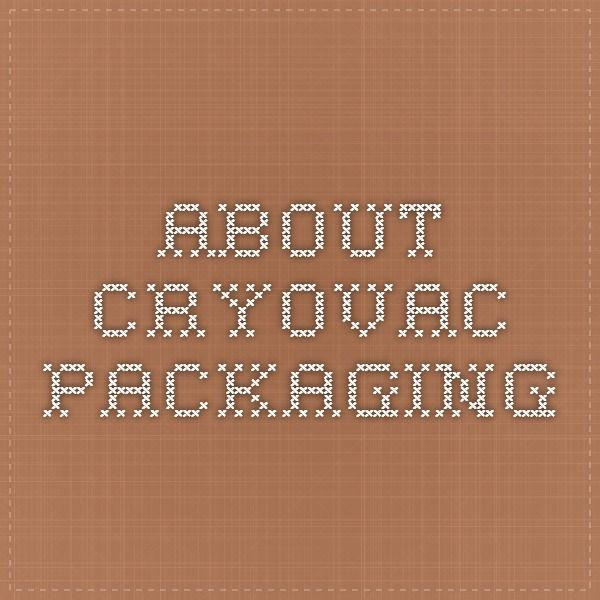 About Cryovac Packaging