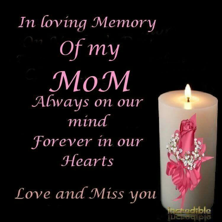 Mom In Heaven Quotes, I Miss