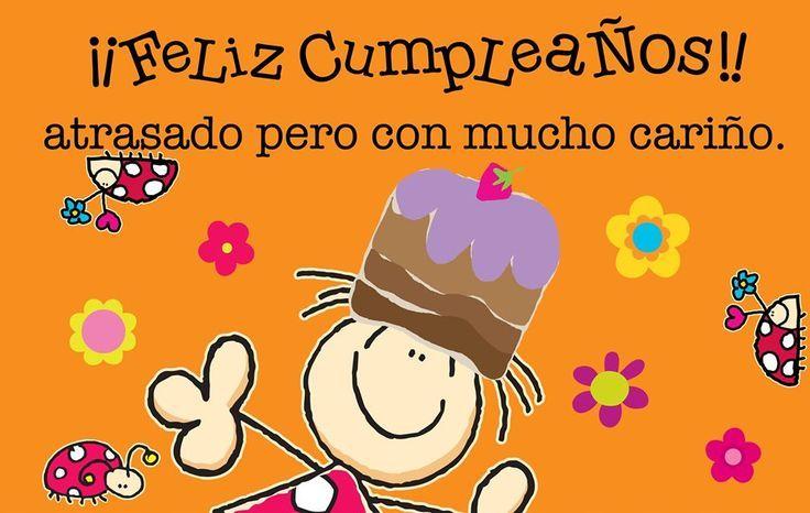 Feliz Aniversario Atrasado: Cumpleaños Atrasado!