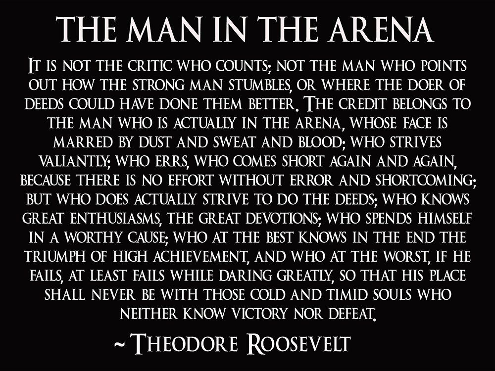 The Man In The Arena Poster Teddy Roosevelt Poster Etsy Roosevelt Quotes Theodore Roosevelt Quotes Teddy Roosevelt Quotes