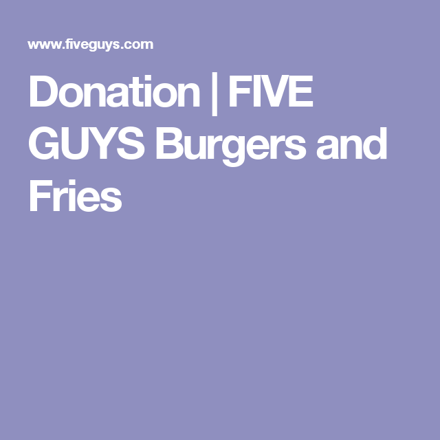 Donation  Five Guys Burgers And Fries  Corporate Giving