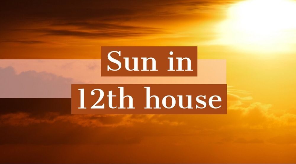 Sun In 12th House How It Shapes Your Destiny And Personality Destiny Personality Fake Images