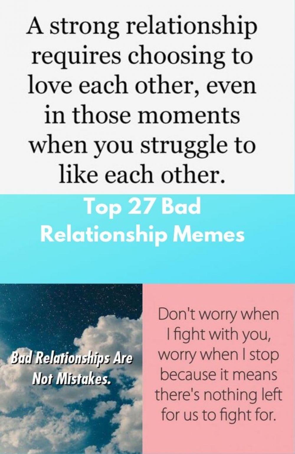 Prime 27 Dangerous Relationships Memes Quoteswithpicture Com Bad Memes Relationships Top Quoteswithpicture Bad Relationship Relationship Memes Relationship