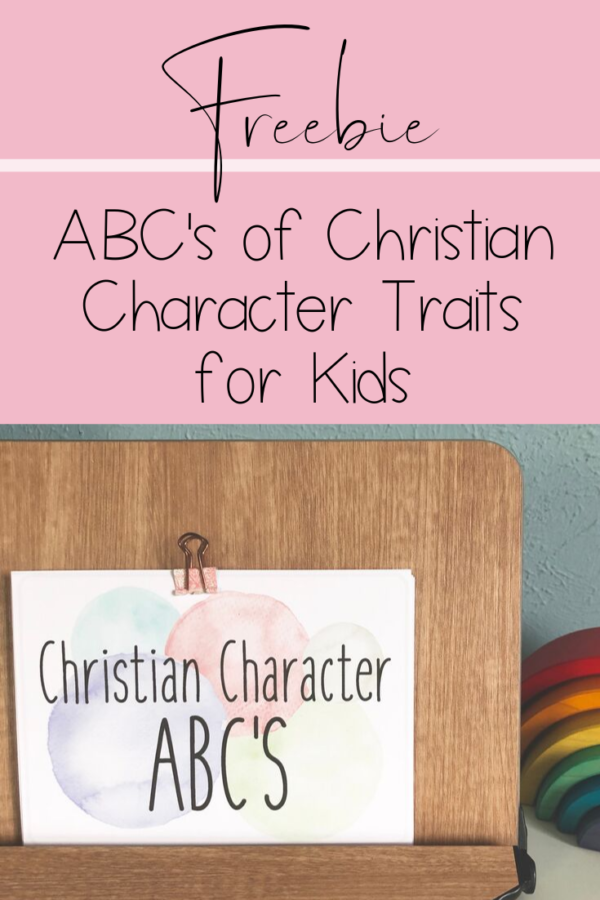 Christian Character Traits for Kids: Free Printable ABC Cards - This Love Filled Life.