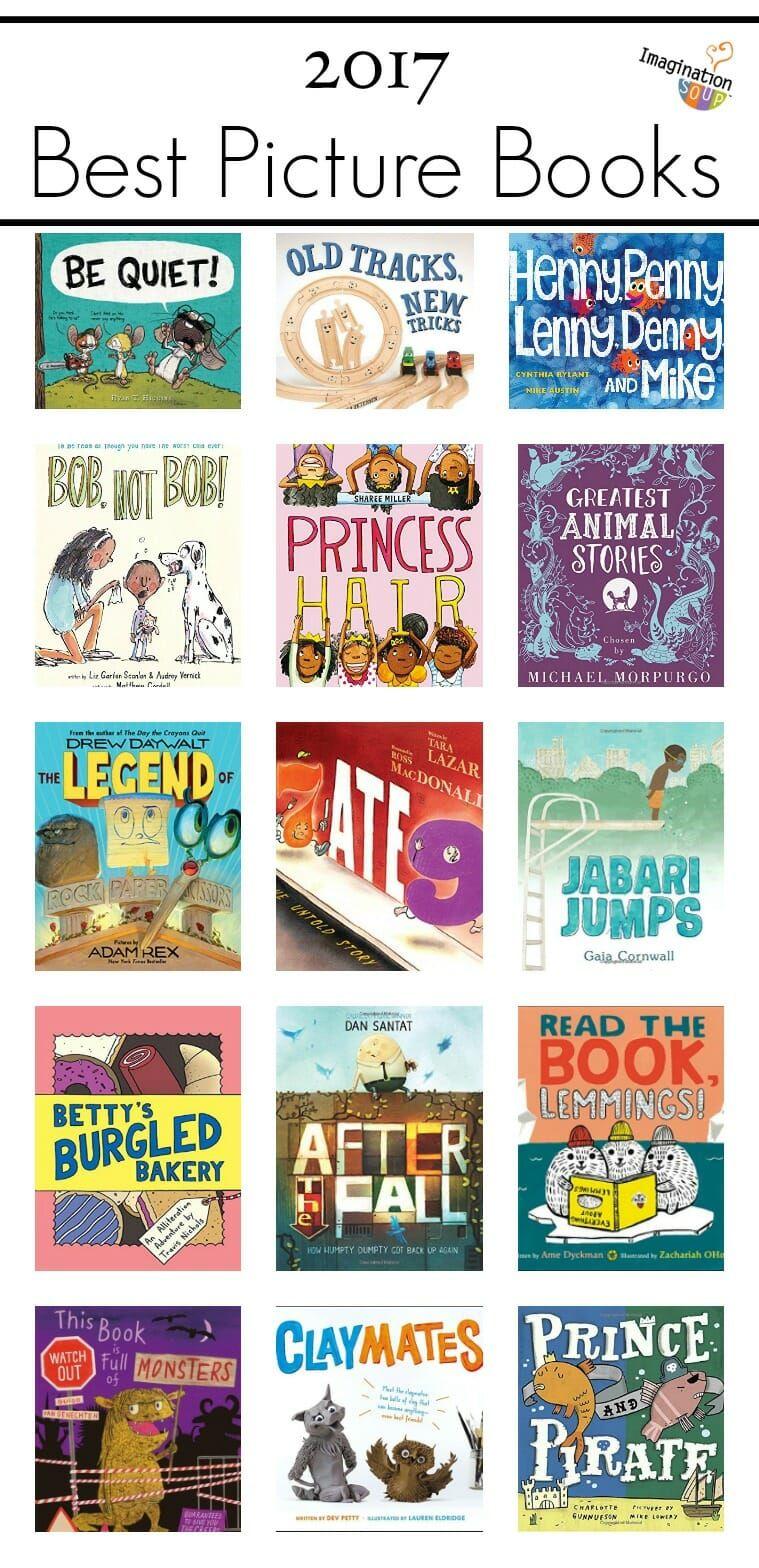Best Children's Picture Books of 2017 | Imagination Soup