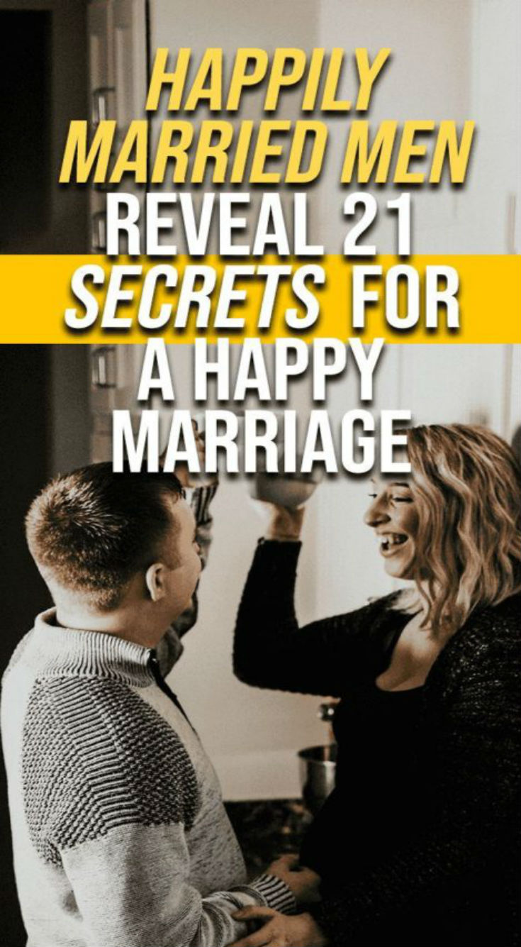 Happily Married Men Reveal 21 Secrets For a Happy Marriage - Daily Rumors