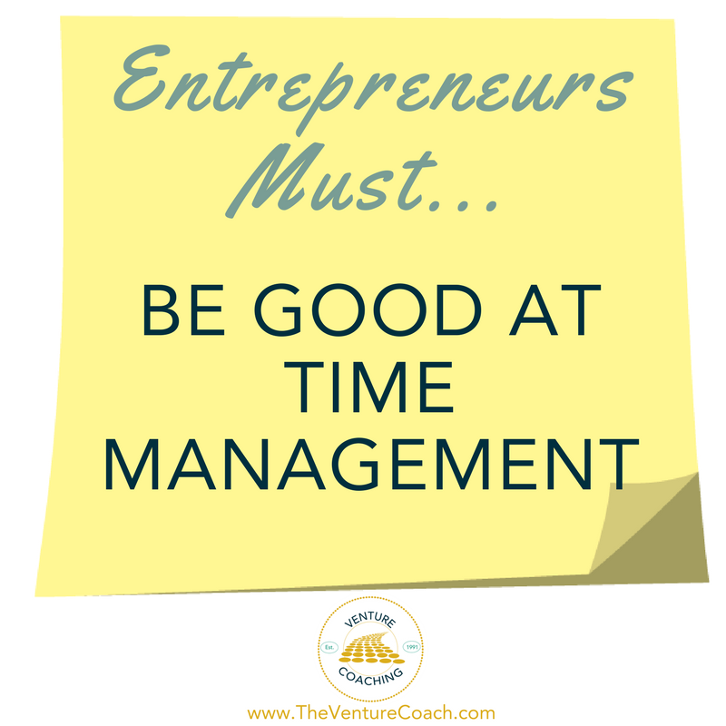 Entrepreneurs Must… Be Good At Time Management Download