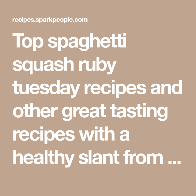 Spaghetti Squash Ruby Tuesday Recipes