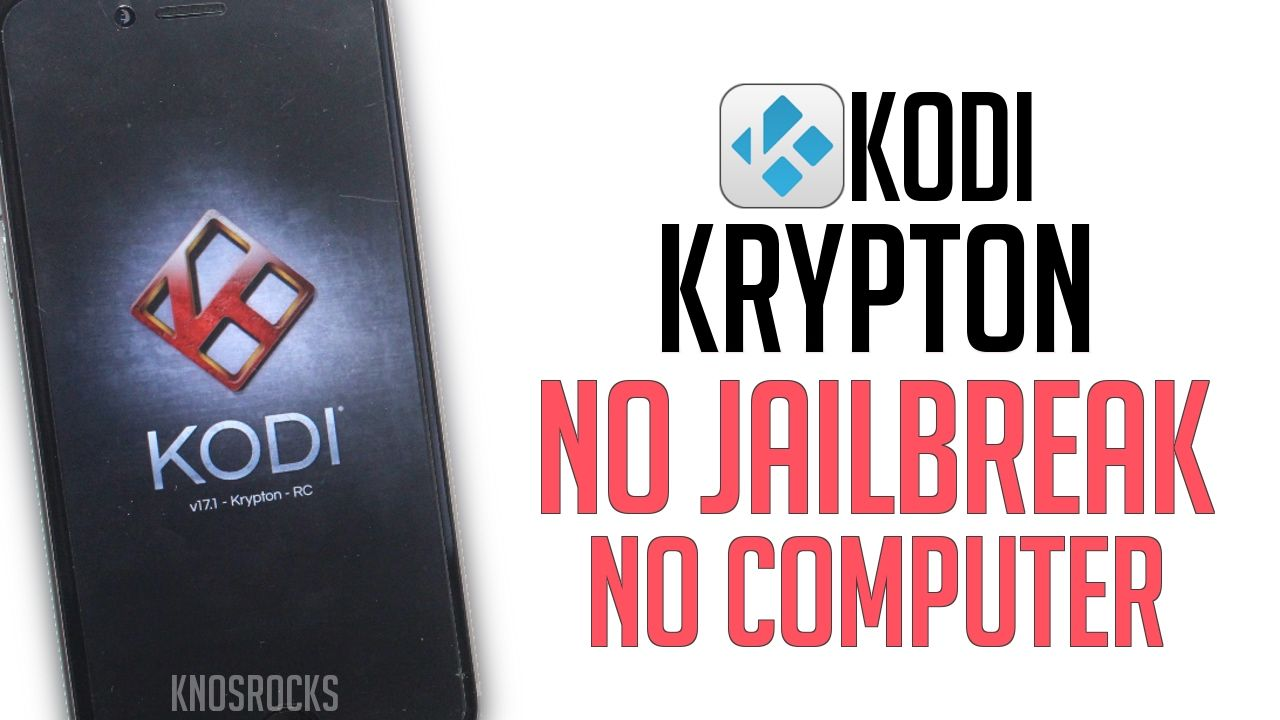 How To Install KODI Krypton iOS 10 2 1 - 10 /9 NO Jailbreak