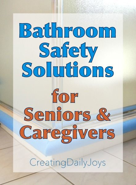 Bathroom Safety Solutions for Seniors and Caregivers ...