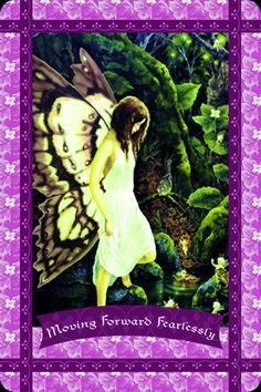 Fairies ~ Moving Forward Fearlessly