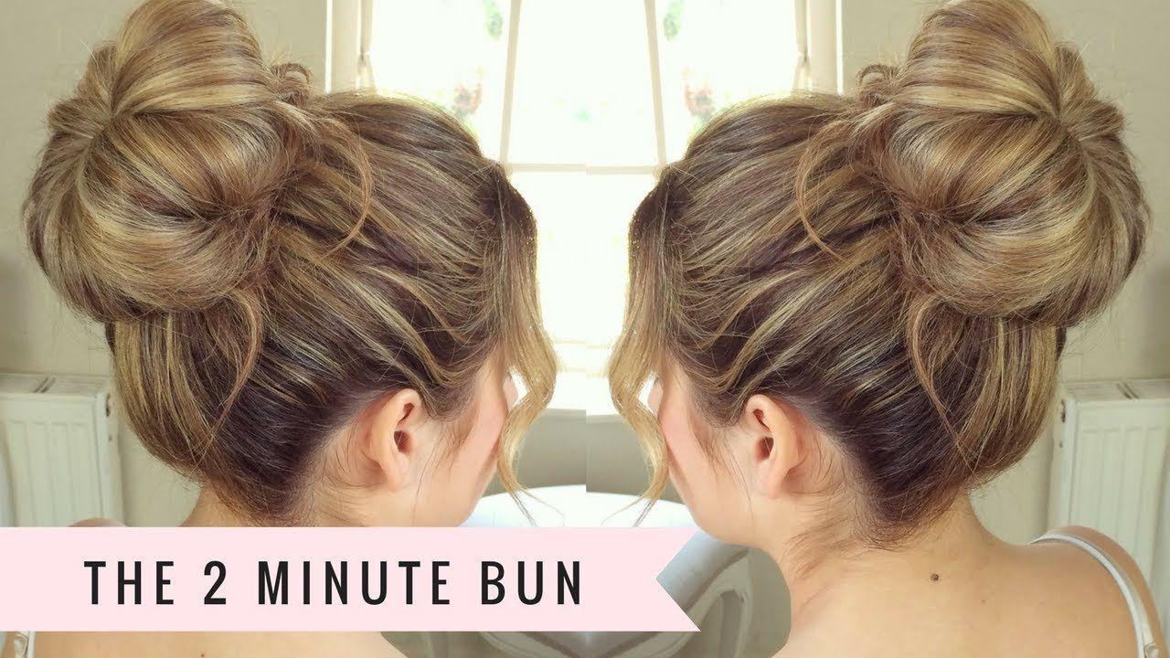 Two Minute Bun By Sweethearts Hair Youtube Hair Bun Tutorial Messy Hairstyles Bun Hairstyles