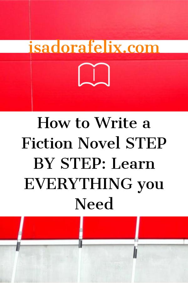 how to write a fiction novel stepstep  writing a book