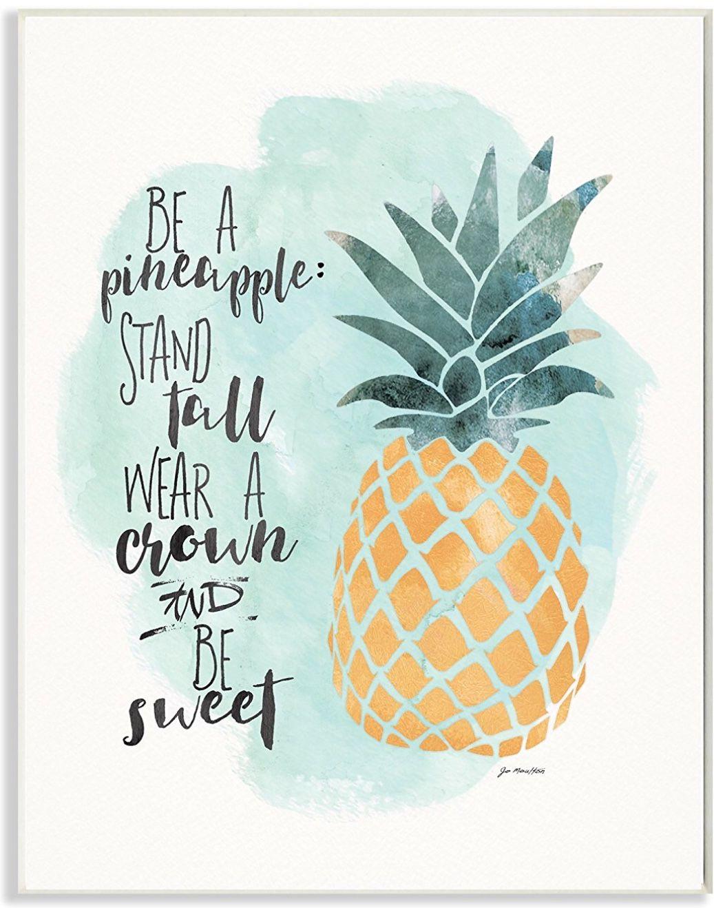 Be A Pineapple Pineapple Illustration Pineapple Wall Decor Pineapple Wall Art