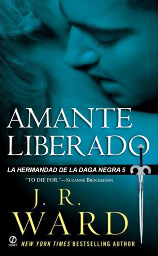 Amante Liberado           Título original: Lover Unbound. Es el quinto libro de la serie y, en España, se publicó en mayo de 2009.     Impl...