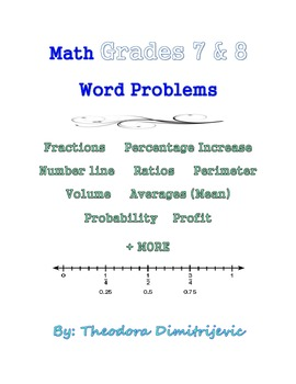 Package covers math concepts essential to the grade 7 and 8 curriculum: Fractions Profit Percentages  Percentage Increase Number line  Ratios Averages (Mean)  Probability  Perimeter  Volume + MORE  Includes a Test! with Answer Key The package has answer keys for all of the questions and is laid out in a well organized arrangement.