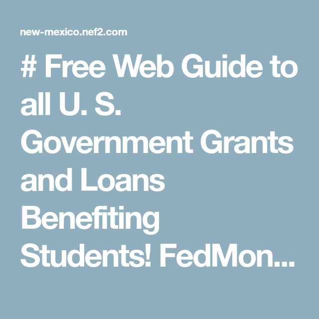 Free Guide To All Government Grants Scholarships And Loans For