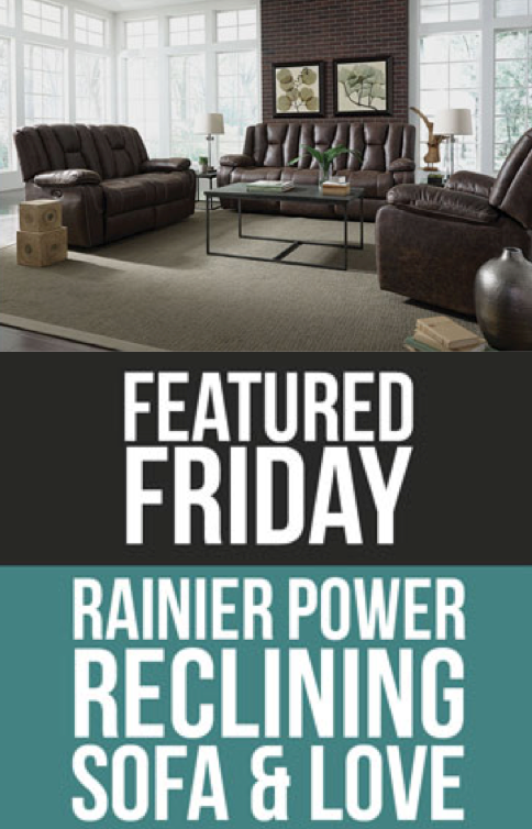 Rainier Power Motion Furniture Featured Fridays With American