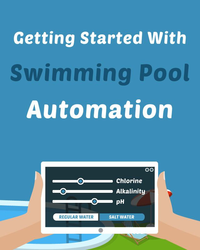 The Complete Guide To Pool Automation Swimming Pools Swimming