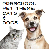 Pets - Cats and Dogs Theme and Activities for preschool/SONGS plus lots of other themes