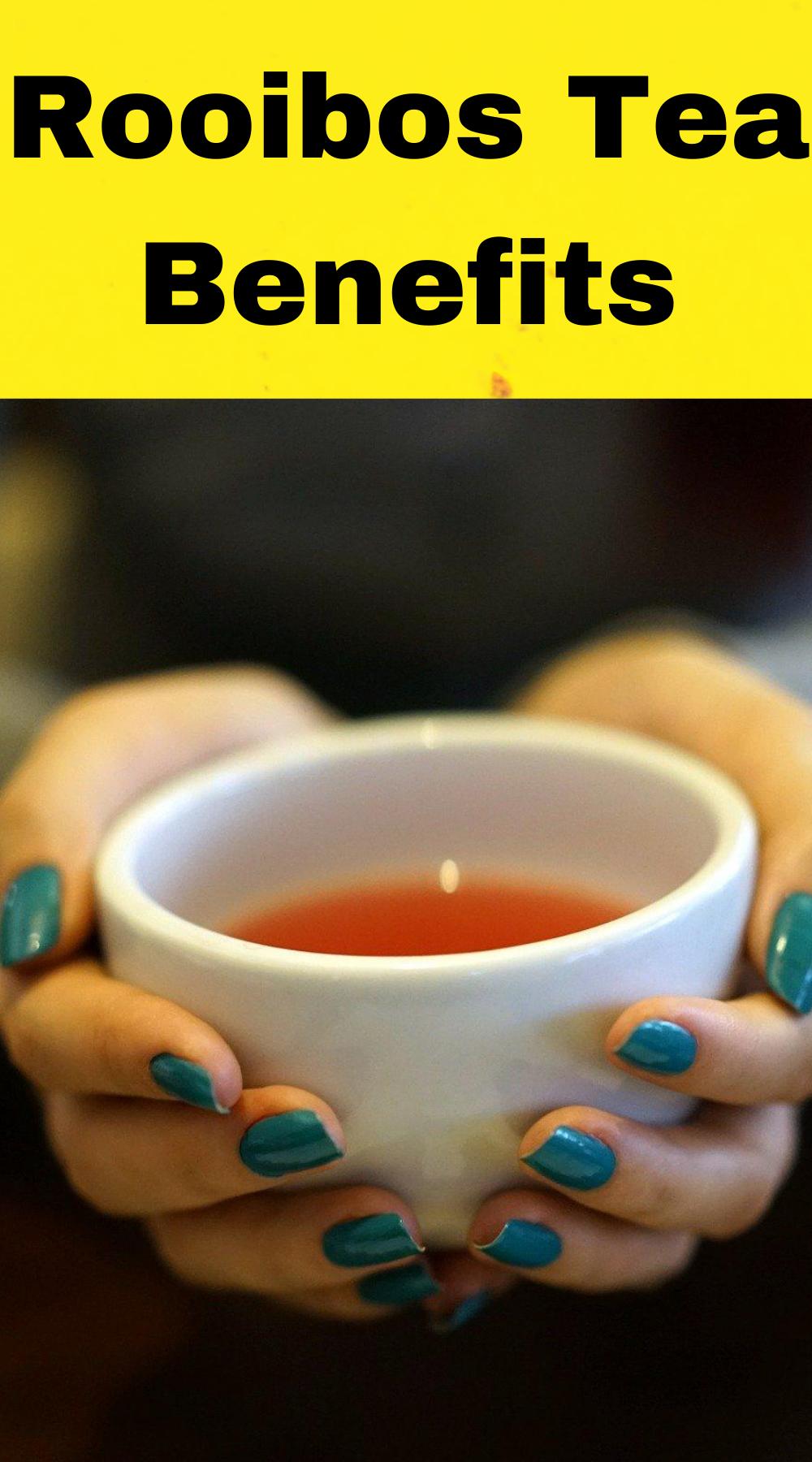 Rooibos Tea Benefits/ Herbal Tea For Skin Health in 2020