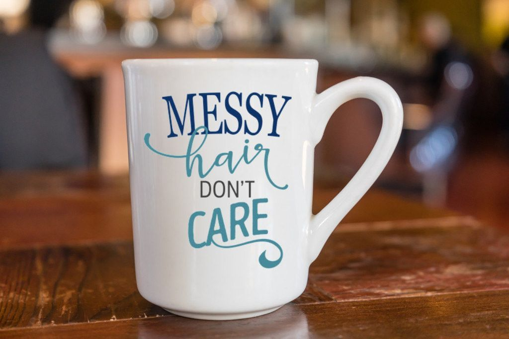 Messy Hair Don T Care Hand Decorated Coffee Mug Cute Coffee Cups Coffee Cups Unique