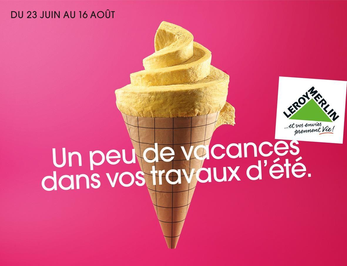 Leroy Merlin Print Advert By Kuryo Ice Cream Ads Of The World Publicidad Creativa Creatividad Publicidad