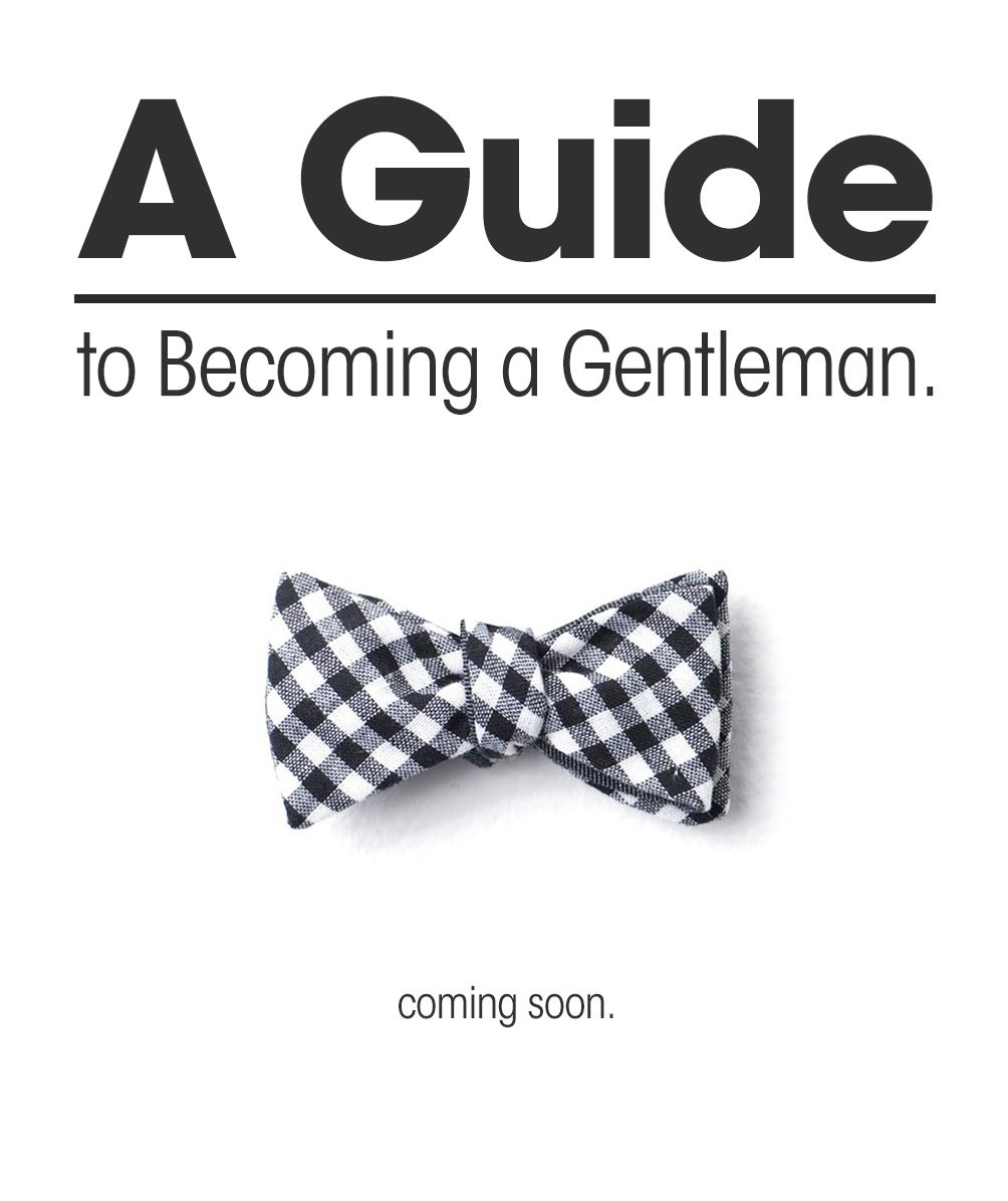 a guide to becoming a gentleman