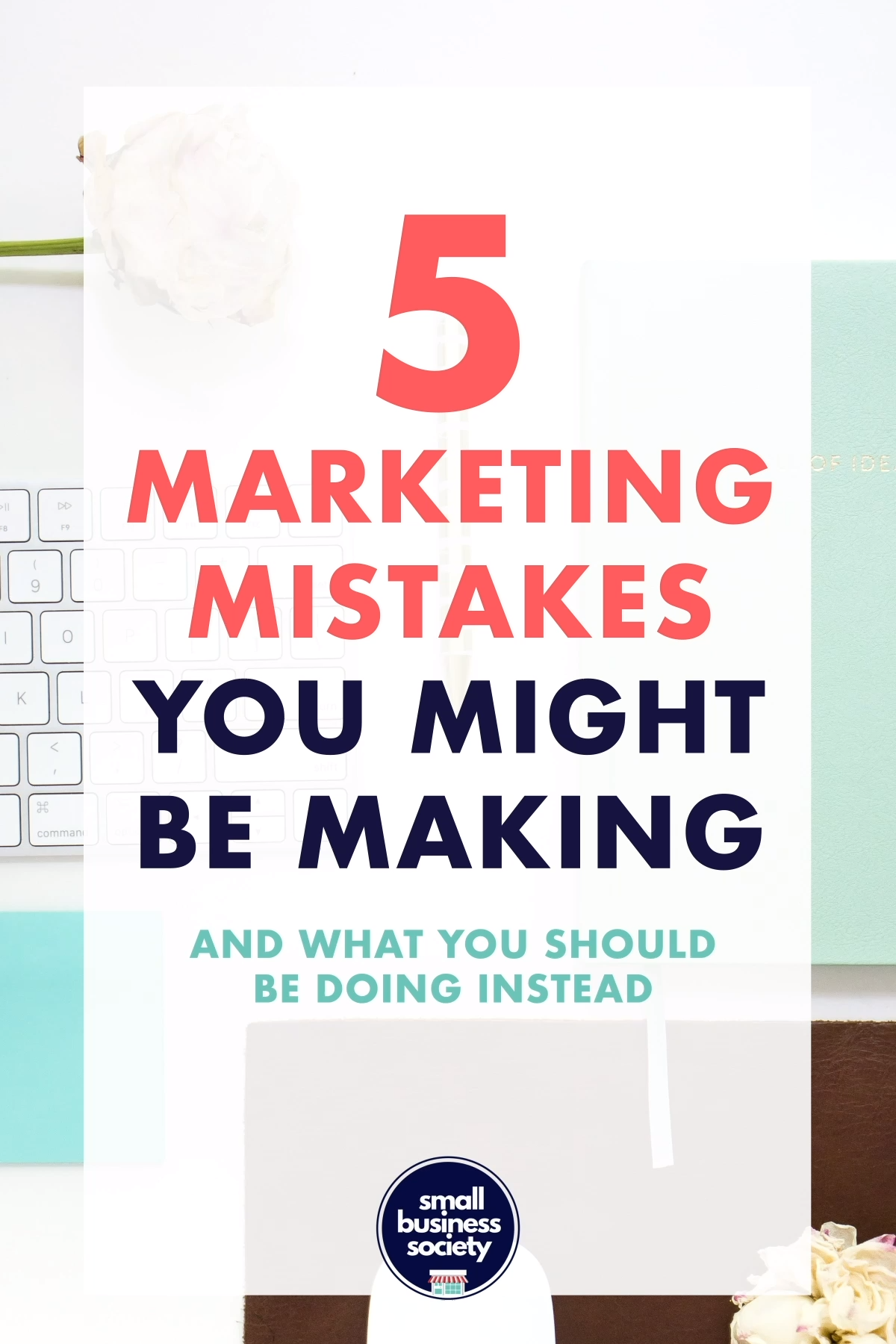 Marketing Mistakes - Strategy Tips and Ideas to Gr...