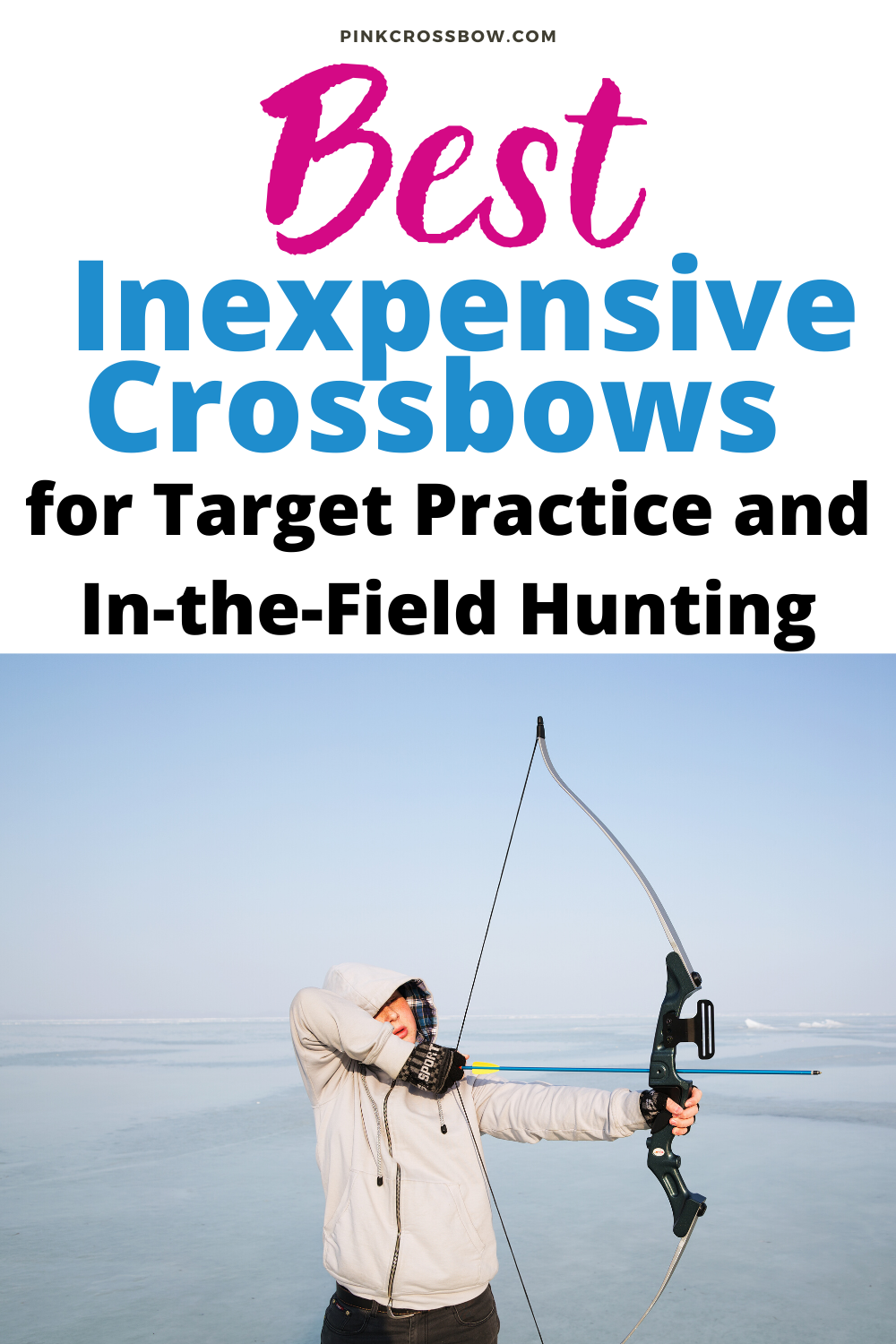 Best Inexpensive Crossbows For Target Practice And In The Field
