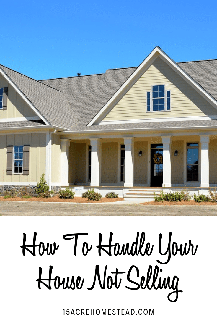 How To Handle Your House Not Selling House Down Payment Down Payment Save For House