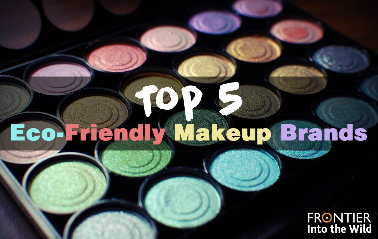 Top 5 EcoFriendly Makup Brands frontier.ac.uk