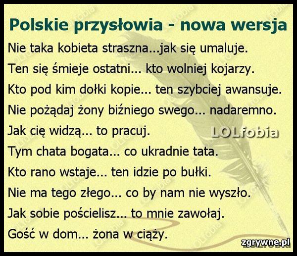 Polskie Przysłowia Nowa Wersja Wspaniałe Cytaty Zabawne