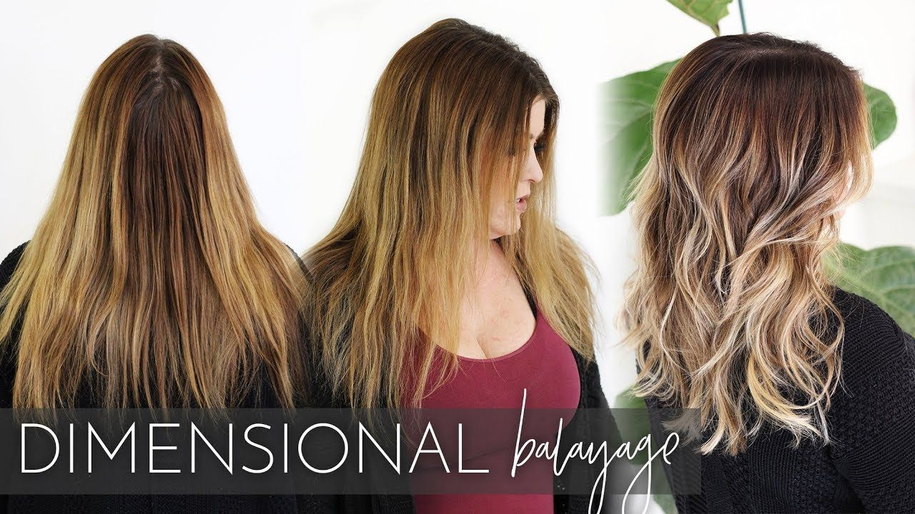 Dimensional Balayage How To Add Lowlights And Highlights