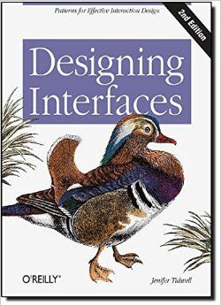Designing Interfaces: Patterns for Effective Interaction Design: Jenifer Tidwell: 9781449379704: Amazon.com: Books