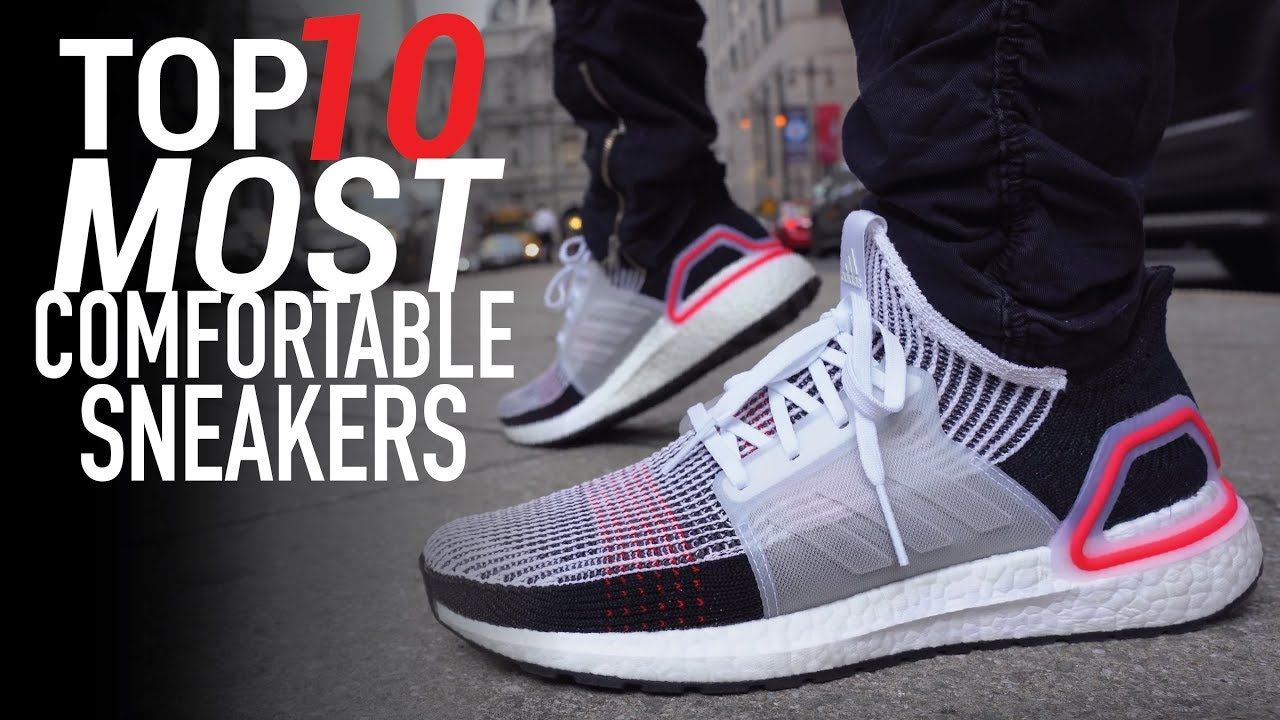 Top 10 Most Comfortable Sneakers Of 2019 Youtube With Images