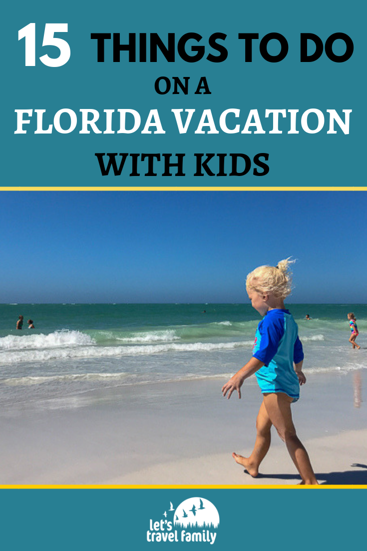 15 Things To Do On The West Coast Of Florida With Kids Let S Travel Family Florida Vacation Family Travel Best Family Vacations