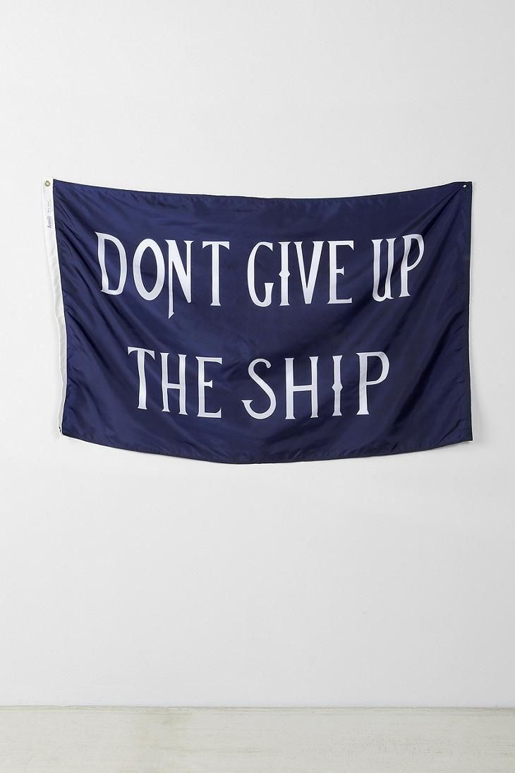 Don't Give Up The Ship Flag #urbanoutfitters