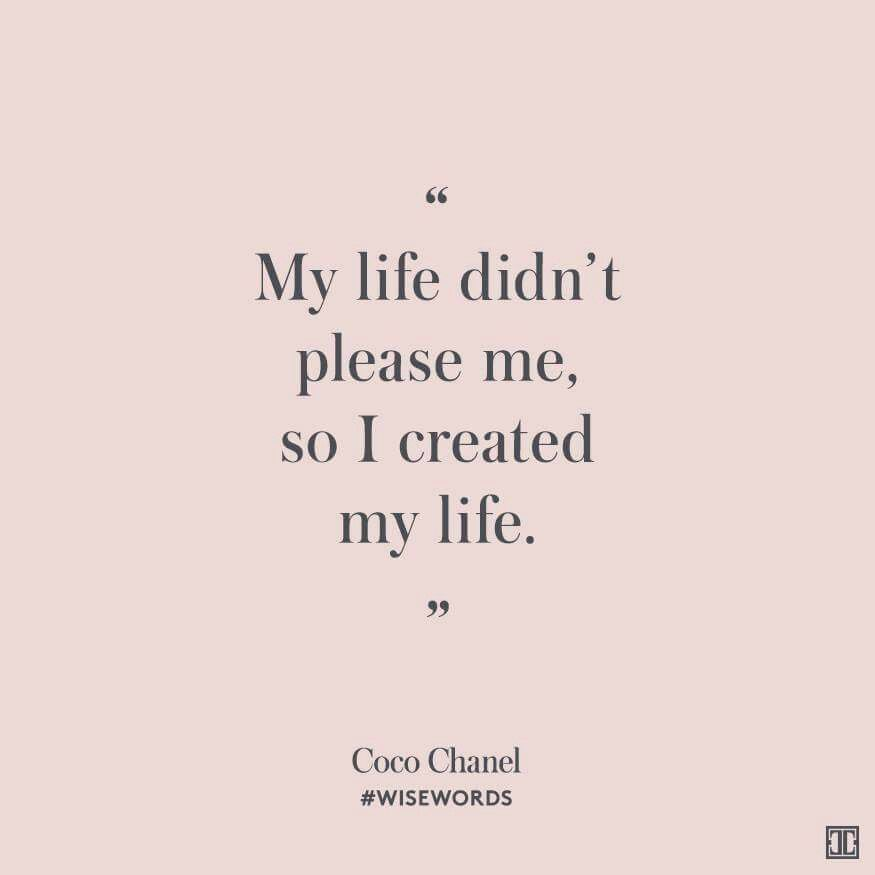 Create Your Life Positively Positive Pinterest Coco Chanel