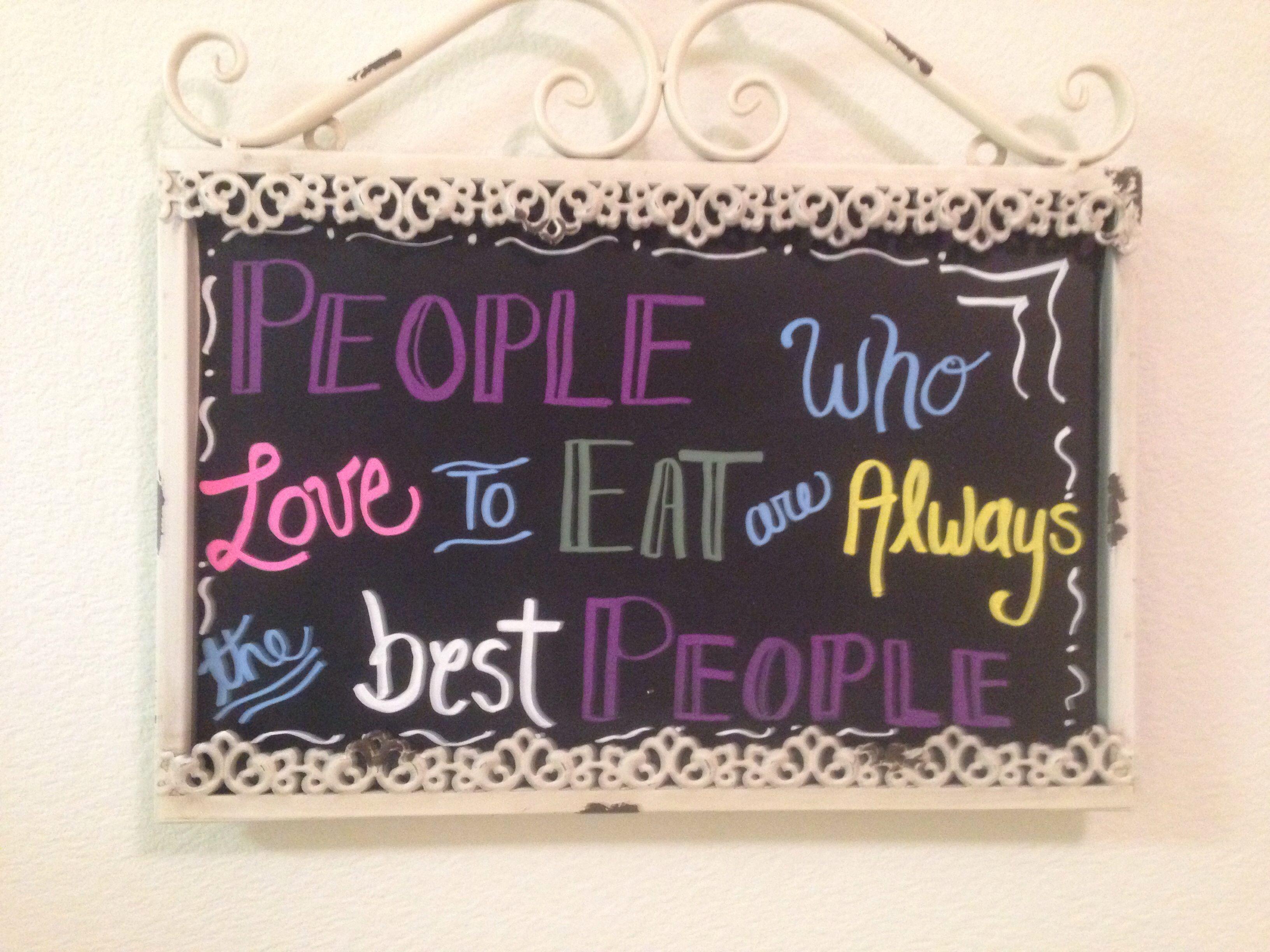 Favorite Julia Child quote! Chalk board art in my dining room. @Janae Austin